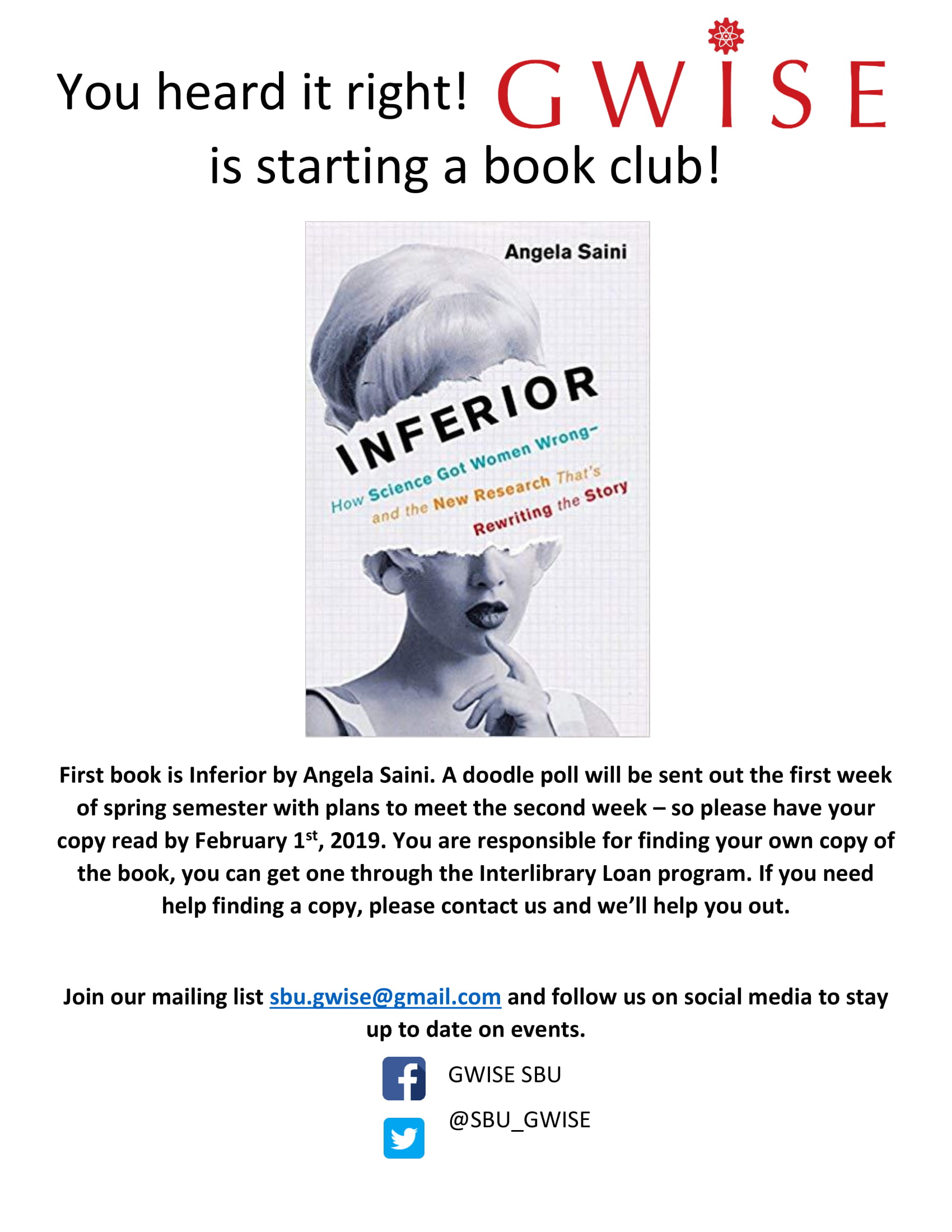 GWiSE is starting a Book Club and you're invited! The first book is Inferior by Angela Saini. A doodle poll will be sent out the first week of spring semester so plan to have your book read by February 1st. Please contact us if you need help finding a book.