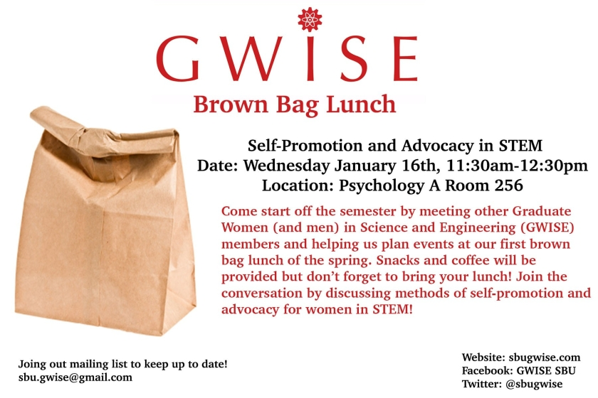 Topic: Self-Promotion and Advocacy in STEM. Date: January, 16th from 11:30 to 12:30 pm. Location: Psychology A, Room 256.